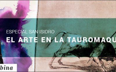 EL ARTE EN LA TAUROMAQUIA