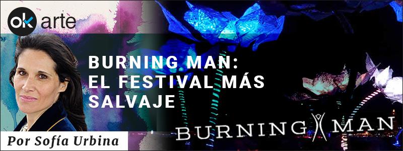 BURNING MAN: EL FESTIVAL MAS SALVAJE