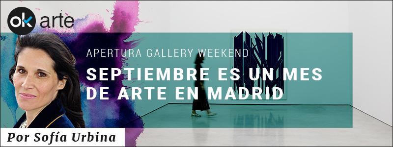 SEPTIEMBRE UN MES DE ARTE EN MADRID