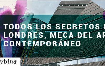 TODOS LOS SECRETOS DE LONDRES, MECA DEL ARTE CONTEMPORANEO