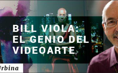 BILL VIOLA: EL GENIO DEL VIDEOARTE