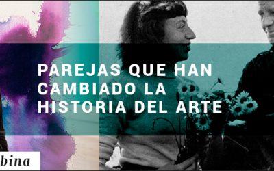PAREJAS QUE HAN CAMBIADO LA HISTORIA DEL ARTE